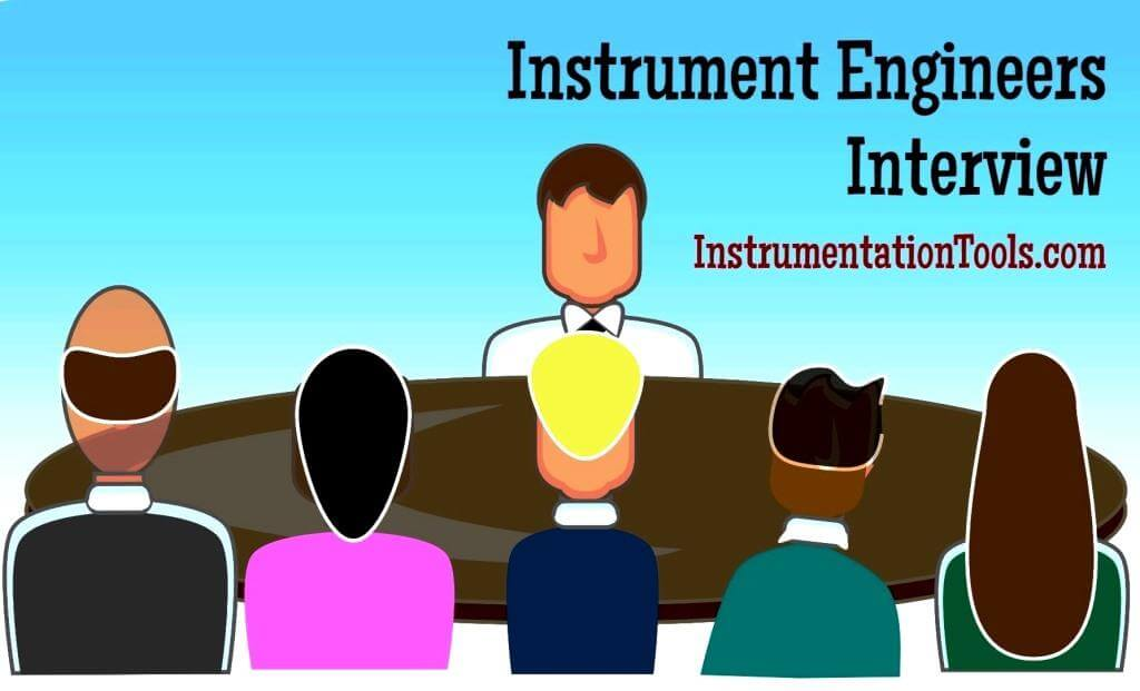 Interview Questions for Instrument Engineers