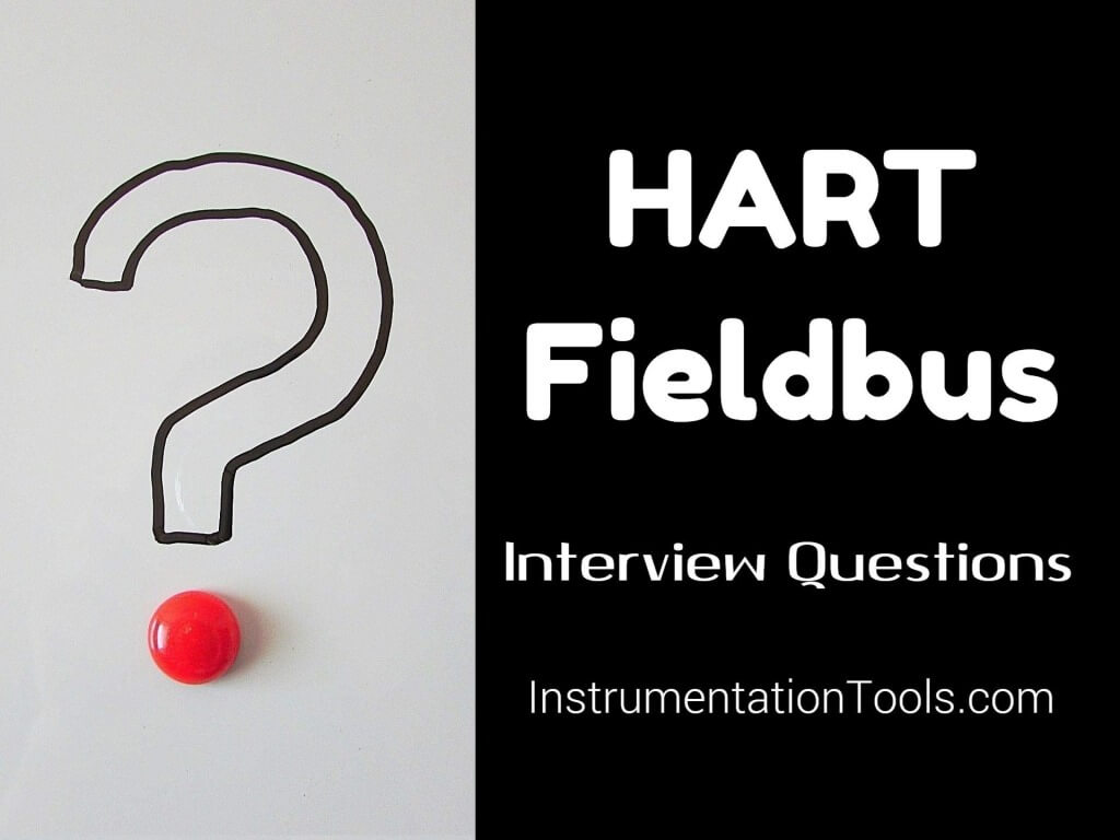 HART Protocol Fieldbus Interview Questions with Answers