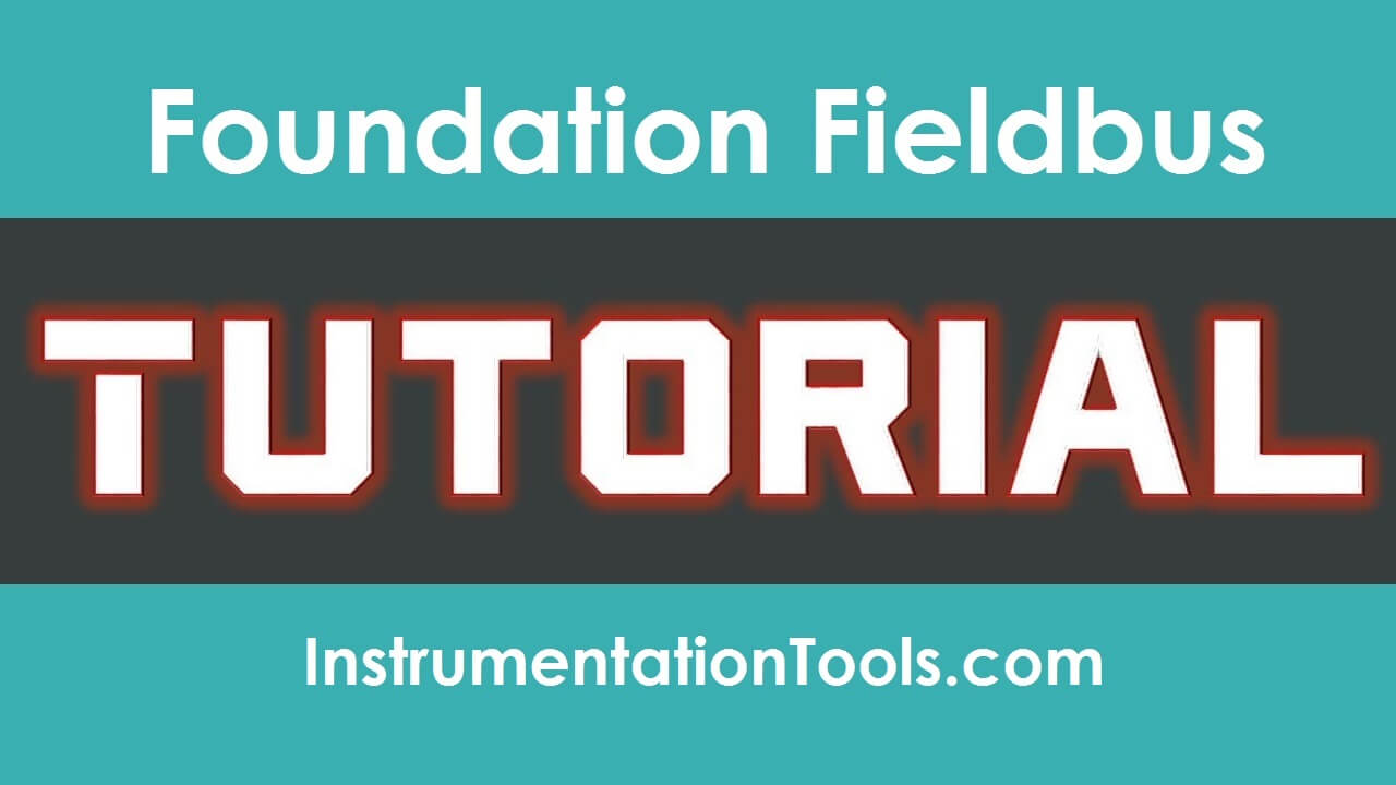 Foundation Fieldbus Tutorials