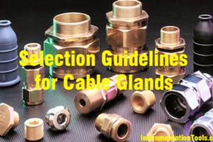 Selection Guidelines for Cable Glands