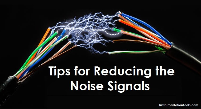 Tips for Reducing the Noise Signals