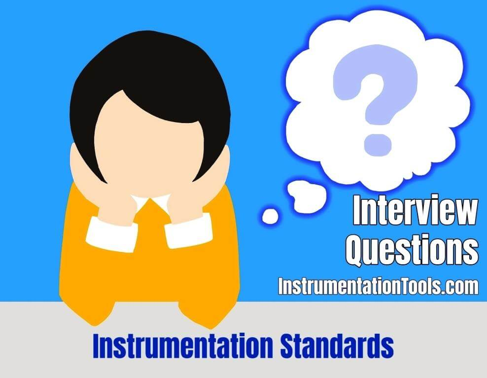 Instrumentation Standards Questions & Answers