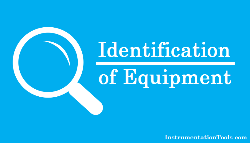 Identification of Equipment Standards