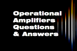 operational-amplifiers-questions-answers