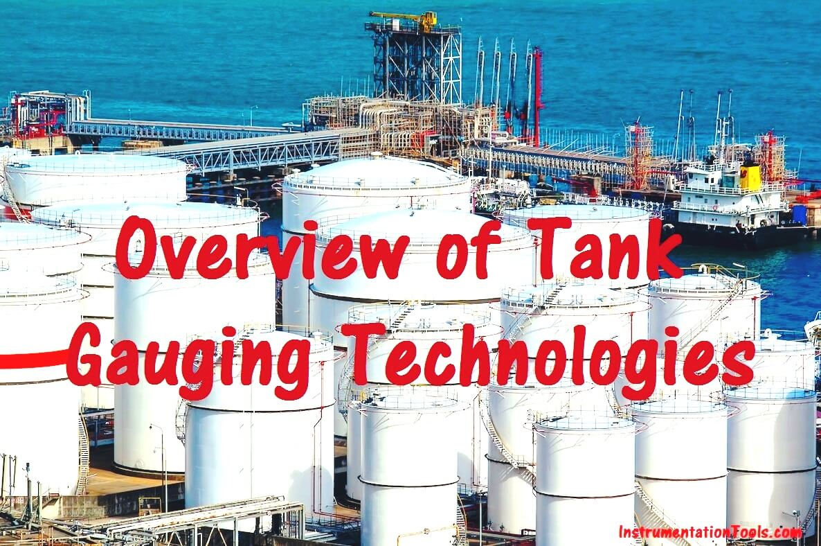 Overview of Tank Gauging Technologies