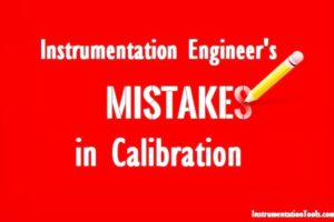 Instrumentation Engineers Calibration Mistakes