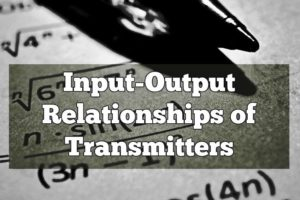 input-output-relationships-of-transmitters