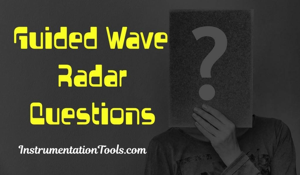 Guided Wave Radar Questions and Answers