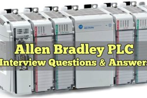 Allen Bradley PLC Interview Questions & Answers