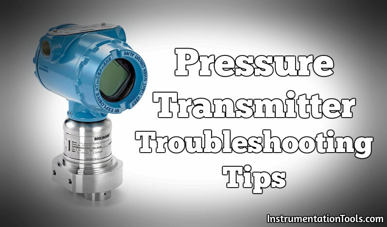 Pressure Transmitter Troubleshooting Tips