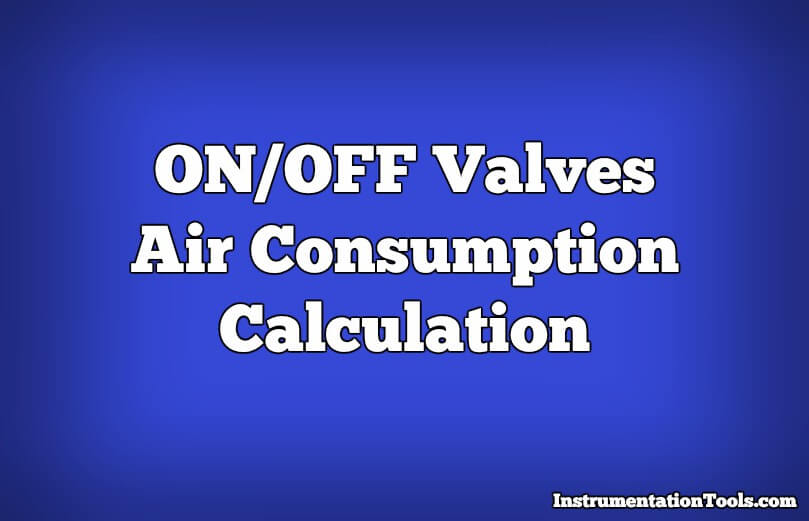 air consumption calculation for on  off valves