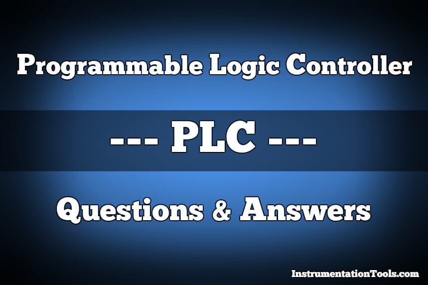 Programmable Logic Controller Plc Questions And Answers