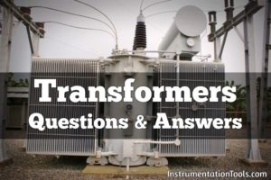 Transformers Questions and Answers