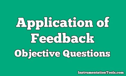 Application of Feedback Objective Questions