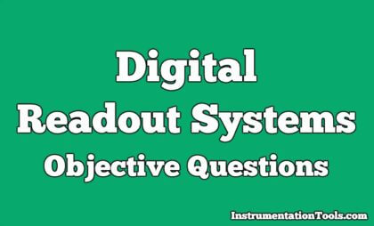 Digital Readout Systems Objective Questions