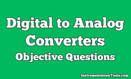 Digital to Analog Converters Objective Questions