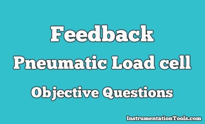 Feedback Pneumatic Load cell Objective Questions
