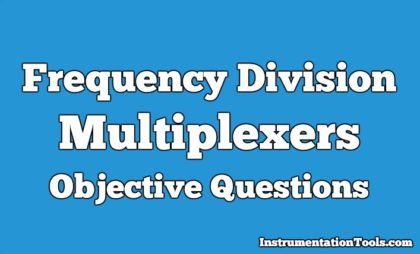 Frequency Division Multiplexers Objective Questions