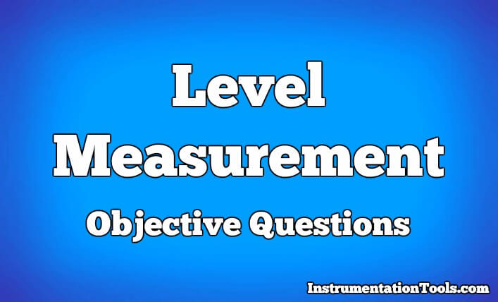Level Measurement Objective Questions