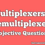 Multiplexers and Demultiplexers Objective Questions