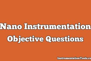 Nano Instrumentation Objective Questions