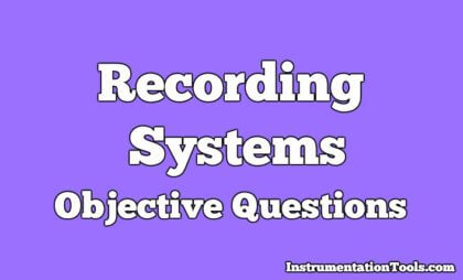 Recording Systems Objective Questions