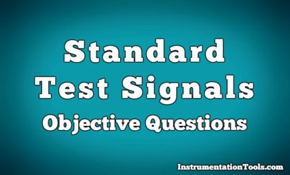 Standard Test Signals Objective Questions