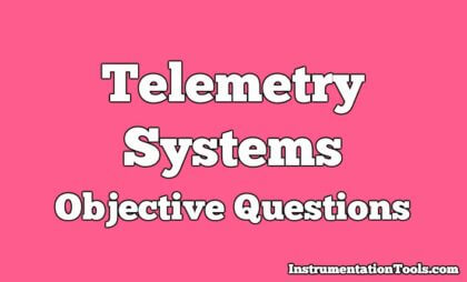 Telemetry Systems Objective Questions
