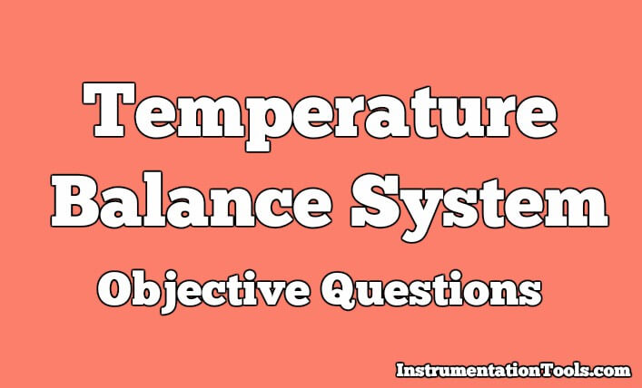 Temperature Balance System Objective Questions