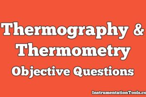 Thermography and Thermometry Objective Questions