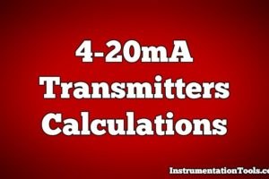 4-20mA Transmitters Easy Calculations