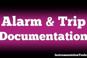 Alarm and Trip Documentation