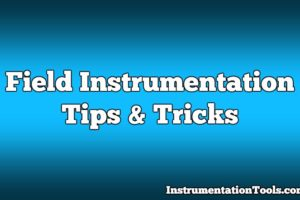 Field Instrumentation Tips