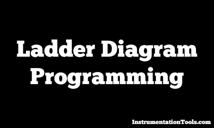 What Is Ladder Diagram Programming