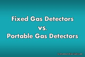 Fixed Gas Detectors vs. Portable Gas Detectors