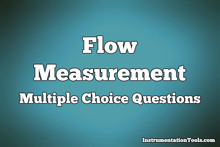 Flow Measurement Multiple Choice Questions