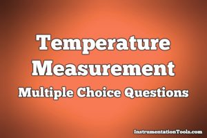 Temperature Measurement Multiple Choice Questions