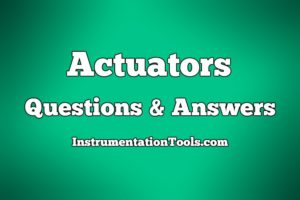 Actuators Questions and Answers