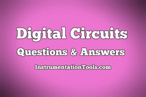 Digital Circuits Questions & Answers