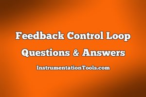 Feedback Control Questions & Answers
