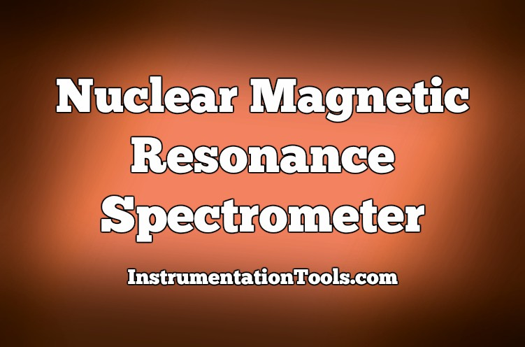 Nuclear Magnetic Resonance Spectrometer Questions and Answers