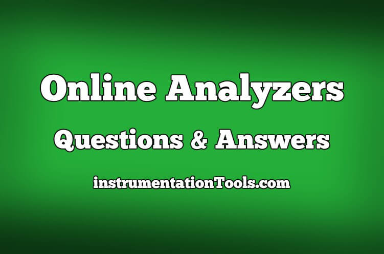 Online Analyzers Questions & Answers