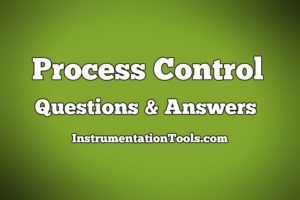 Process Control Questions & Answers