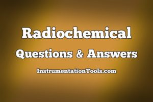 Radiochemical Questions and Answers