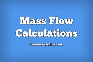 Mass Flow Calculations of flow measurement