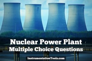 Nuclear Power Plant Multiple Choice Questions