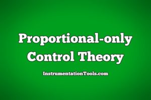 Proportional only Control Theory
