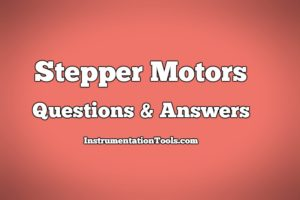 Stepper Motors Objective Questions & Answers