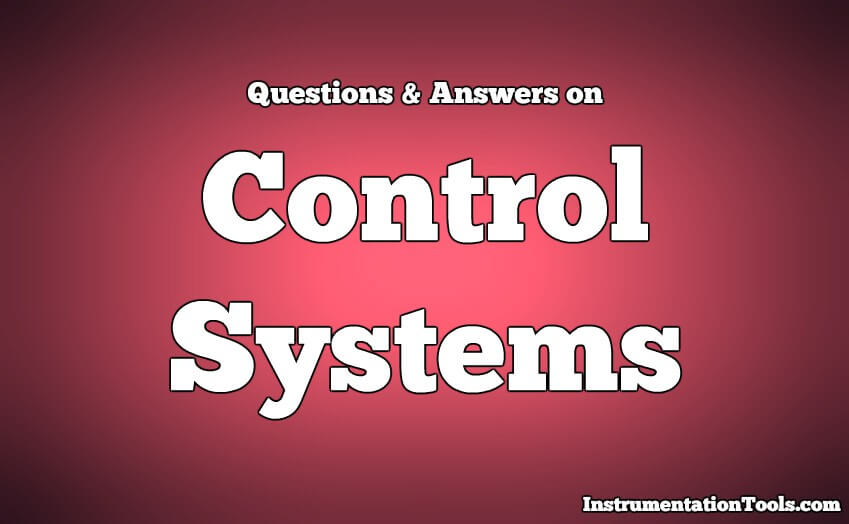 Control Systems Questions & Answers
