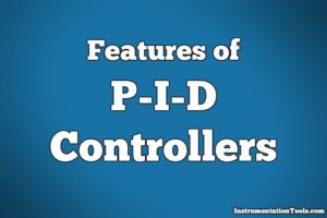 Features of PID Controller